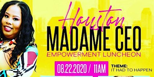 Houston Madame CEO Empowerment Luncheon