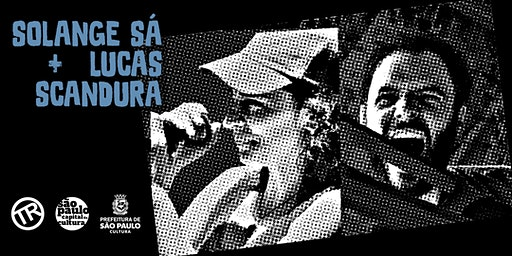 Solange Sá & Lucas Scandura