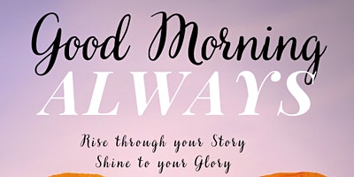 Good Morning, Always