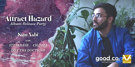 (POSTPONED) The Release Party: Attract Hazard by Sam Nabi tickets