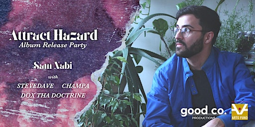 The Release Party: Attract Hazard by Sam Nabi