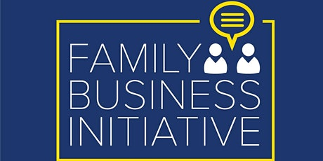 Family Business Initiative March 26, 2020 tickets