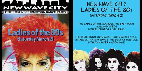 2 for 1 admission to New Wave City Ladies of the 80s night 3/21 tickets