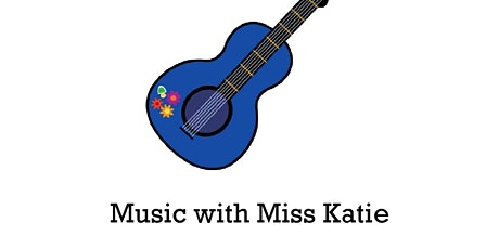 Music with Miss Katie tickets