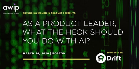 As A Product Leader, What The Heck Should You Do With AI? tickets