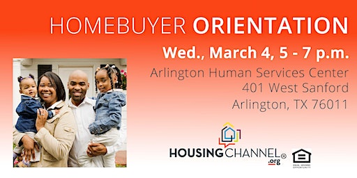 Homebuyer Orientation Class, March 4, 2020 - Arlington, 5:00 -7:00 pm