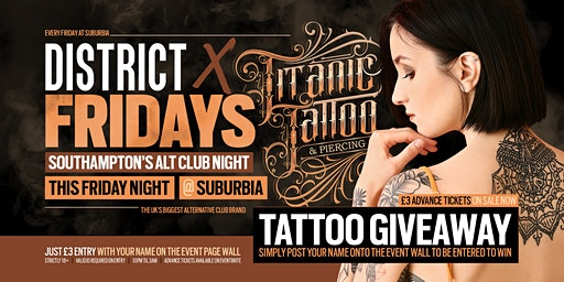 DISTRICT Southampton // Titanic Tattoo Giveaway // This Friday at Suburbia