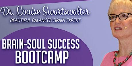 4th Annual Brain-Soul Success Bootcamp tickets