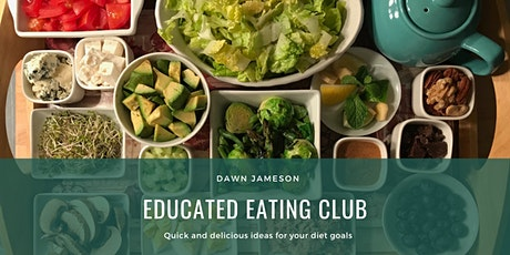 Educated Eating Club tickets