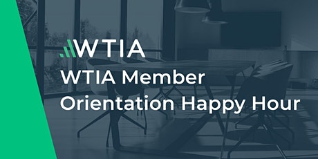 WTIA Member Orientation Happy Hour tickets