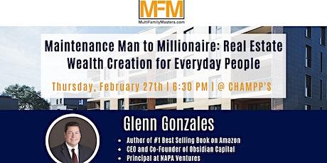 Maintenance Man to Millionaire: Real Estate Wealth Creation tickets