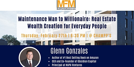 Maintenance Man to Millionaire: Real Estate Wealth Creation