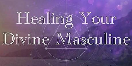 Healing Your Divine Masculine tickets