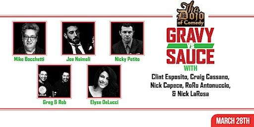 Gravy vs Sauce - Italian Comedy Night