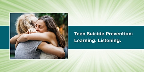 Teen Suicide Prevention: Learning. Listening. tickets