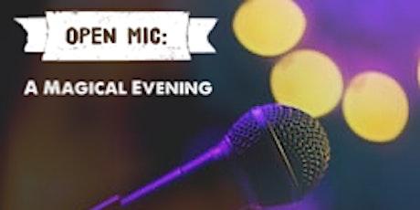 Open Mic: A Magical Evening tickets