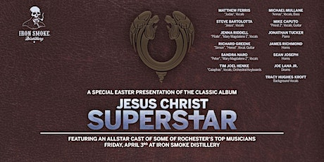 The Classic Album, Jesus Christ Superstar performed live at Iron Smoke tickets
