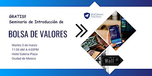México! Seminario de Bolsa de Valores.