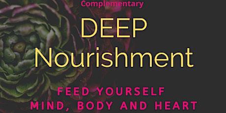 Deep Nourishment Workshop (complementary) tickets