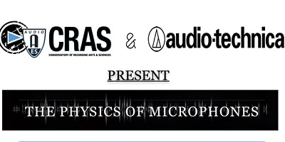 The Physics of Microphones with Steve Savanyu of Audio-Technica