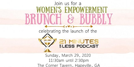 Women's Empowerment Brunch with Bottomless Mimosas [Podcast Launch Brunch] tickets