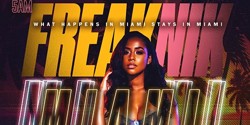 FREAKNIK MIAMI SPRING BREAK WEEK 1