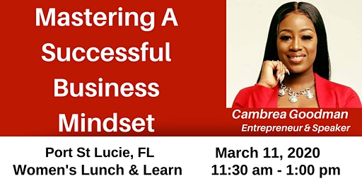 Mastering A Successful Business Mindset: PSL Women's Lunch & Learn Even..