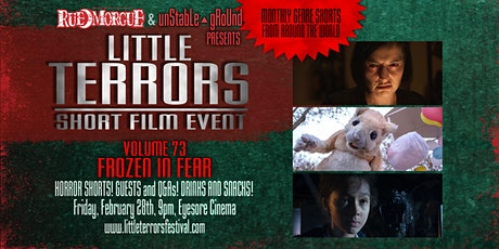 Rue Morgue/Unstable Ground Little Terrors 73 - Frozen In Fear tickets