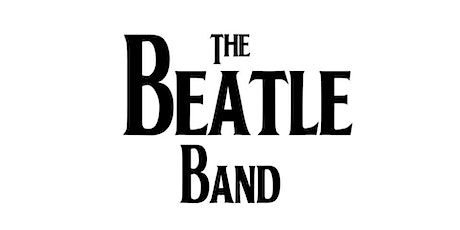 The Beatle Band - A Tribute to The Beatles - FREE Concert tickets