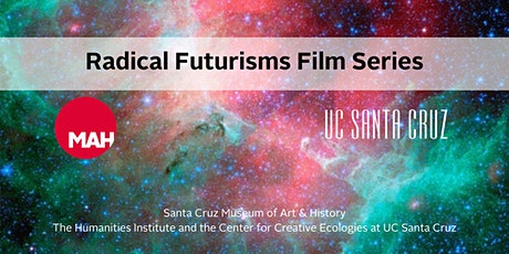 Radical Futurisms Film Series tickets