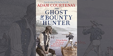 Adam Courtenay - The Ghost and the Bounty Hunter - Bendigo tickets