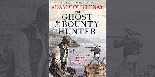 Adam Courtenay - The Ghost and the Bounty Hunter - Bendigo