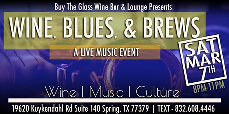 Wine, Blues & Brews | The Woodlands tickets