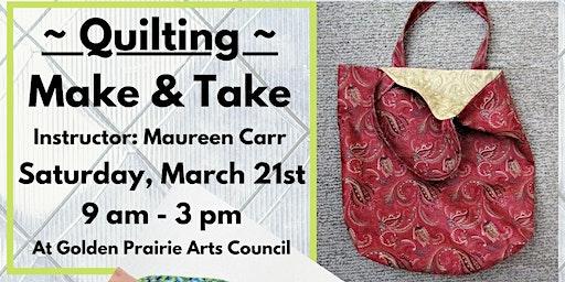Workshop: Quilting Make & Take