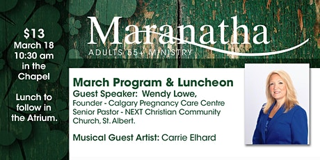 Maranatha Adults 55+ Program and Luncheon  - March 18, 2020 tickets