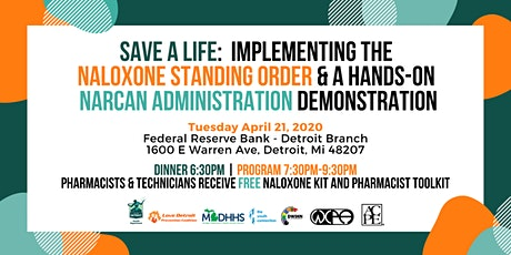 CE Event: Implement the Michigan Standing Order & Save a Life with Naloxone tickets