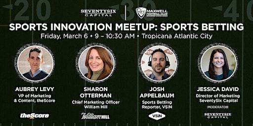 Sports Innovation Meetup Powered by SeventySix Capital: Maxwell Awards