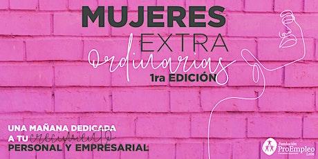 Mujeres ExtraOrdinarias 1ra edición boletos