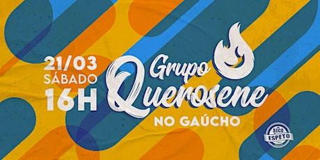 Grupo Querosene no Gaúcho ingressos