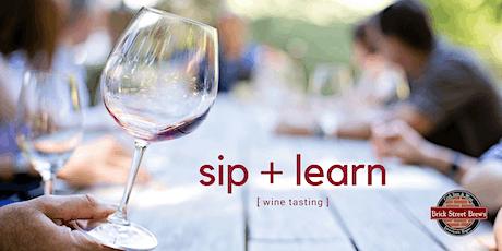 Sip + Learn Wine Tasting tickets