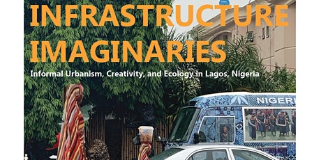 Infrastructure Imaginaries: An Exhibition by the 2019 Lagos GUH Studio tickets