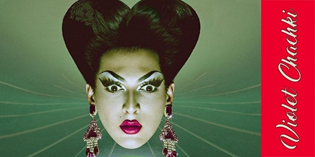 """Violet Chachki's """"A Lot More Me"""" tickets"""