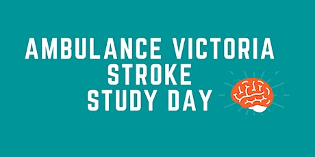 Ambulance Victoria Stroke Study Day tickets