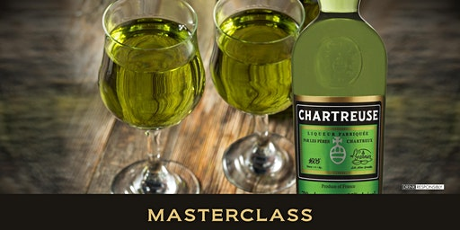 Chartreuse Masterclass - Industry Only