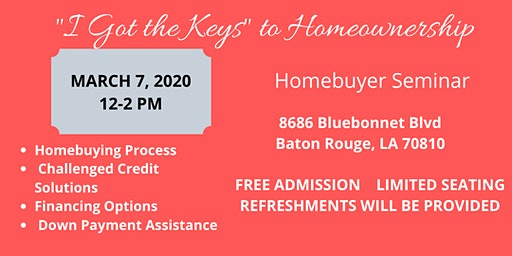 """I Got the Keys"" to Homeownership Seminar"
