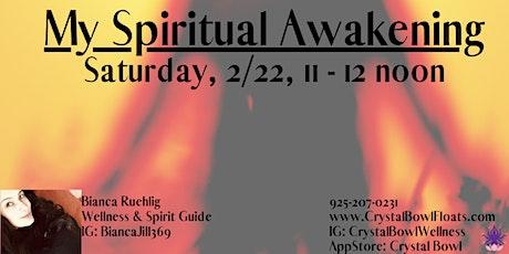 My Spiritual Awakening tickets