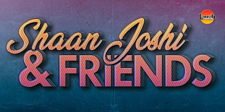 Shaan Joshi and Friends tickets