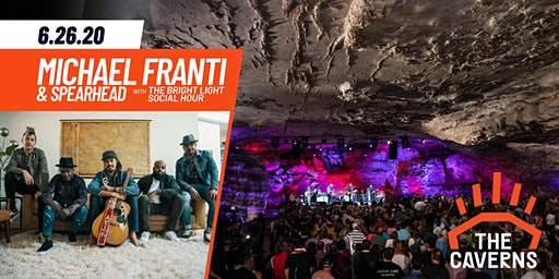 Michael Franti & Spearhead in The Caverns with The Bright Light Social Hour