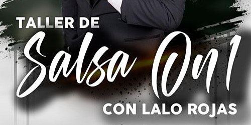Taller Salsa On1 con Lalo Rojas - Arte y Pasión
