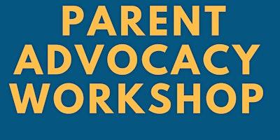 Parent Advocacy Workshop - Quedgeley Village Hall